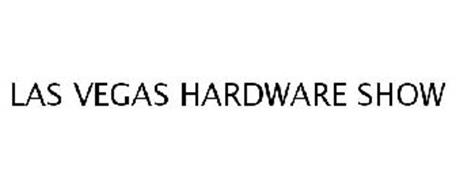 LAS VEGAS HARDWARE SHOW