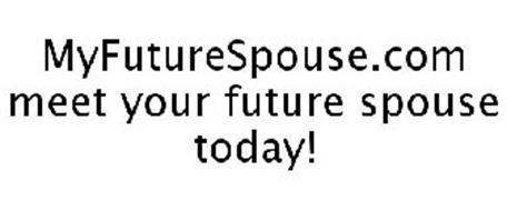 MYFUTURESPOUSE.COM MEET YOUR FUTURE SPOUSE TODAY!