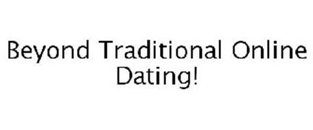 BEYOND TRADITIONAL ONLINE DATING!