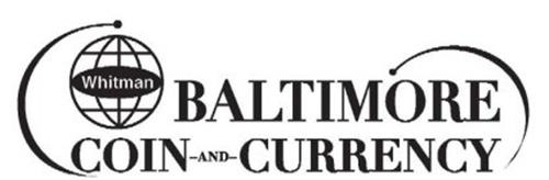 WHITMAN BALTIMORE COIN-AND-CURRENCY
