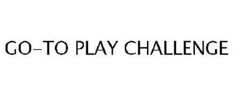 GO-TO PLAY CHALLENGE