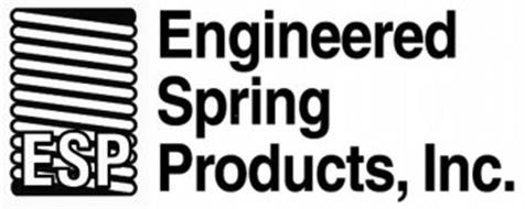 ESP ENGINEERED SPRING PRODUCTS, INC.