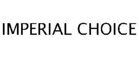 IMPERIAL CHOICE
