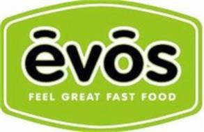 EVOS FEEL GREAT FOOD