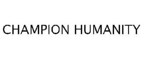 CHAMPION HUMANITY