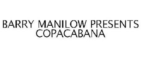 BARRY MANILOW PRESENTS COPACABANA
