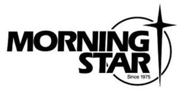 MORNING STAR SINCE 1975