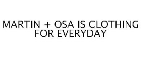 MARTIN + OSA IS CLOTHING FOR EVERYDAY