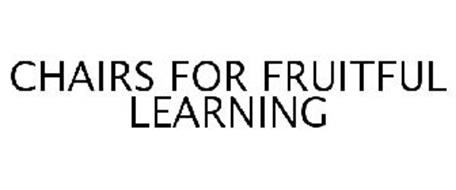 CHAIRS FOR FRUITFUL LEARNING