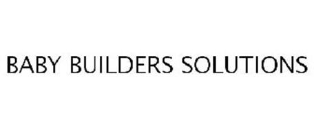 BABY BUILDERS SOLUTIONS
