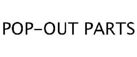 POP-OUT PARTS