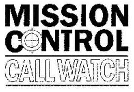 MISSION CONTROL CALL WATCH