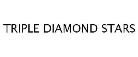 TRIPLE DIAMOND STARS