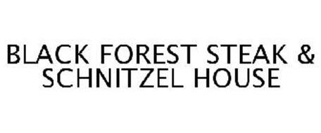 BLACK FOREST STEAK & SCHNITZEL HOUSE