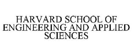HARVARD SCHOOL OF ENGINEERING AND APPLIED SCIENCES