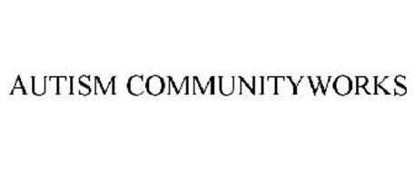 AUTISM COMMUNITYWORKS
