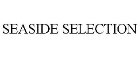 SEASIDE SELECTION