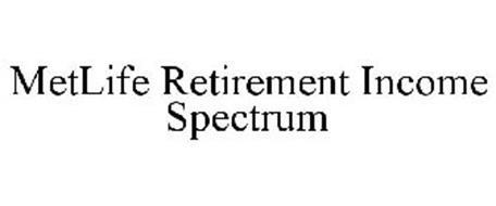 METLIFE RETIREMENT INCOME SPECTRUM
