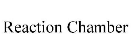 REACTION CHAMBER