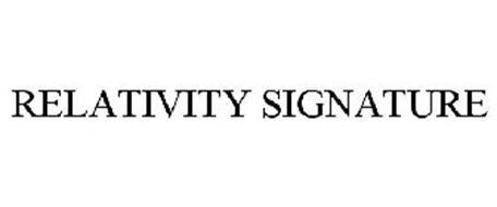 RELATIVITY SIGNATURE