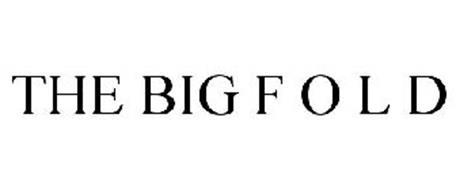 THE BIG F O L D