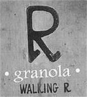R GRANOLA WALKING R