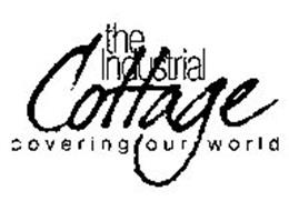 THE INDUSTRIAL COTTAGE COVERING OUR WORLD