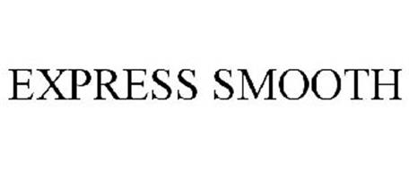 EXPRESS SMOOTH