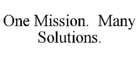 ONE MISSION. MANY SOLUTIONS.