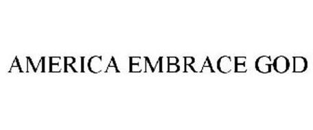 AMERICA EMBRACE GOD