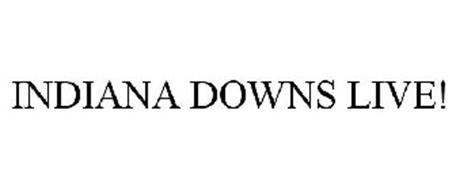 INDIANA DOWNS LIVE!