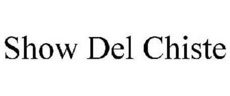 SHOW DEL CHISTE