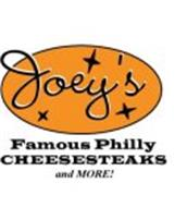 JOEY'S FAMOUS PHILLY CHEESESTEAKS AND MORE!