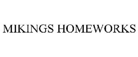 MIKINGS HOMEWORKS