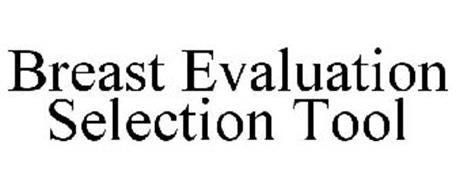 BREAST EVALUATION SELECTION TOOL