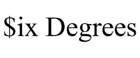 $IX DEGREES