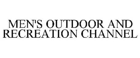MEN'S OUTDOOR AND RECREATION CHANNEL