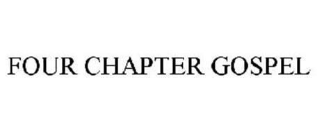 FOUR CHAPTER GOSPEL