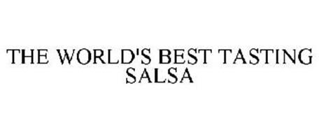 THE WORLD'S BEST TASTING SALSA