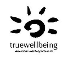 TRUEWELLBEING WHERE HEALTH AND HAPPINESS MEET