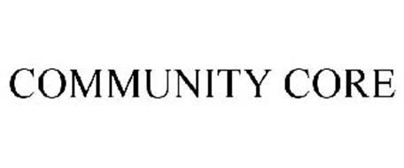 COMMUNITY CORE