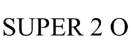 SUPER 2 O
