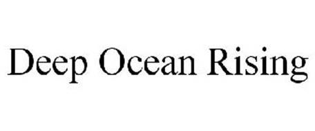 DEEP OCEAN RISING