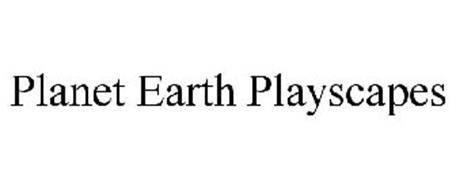 PLANET EARTH PLAYSCAPES