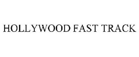 HOLLYWOOD FAST TRACK