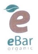 E EBAR ORGANIC