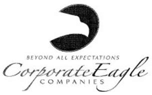 CORPORATE EAGLE COMPANIES BEYOND ALL EXPECTATIONS