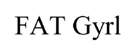 FAT GYRL