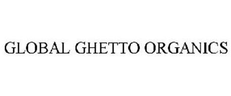 GLOBAL GHETTO ORGANICS