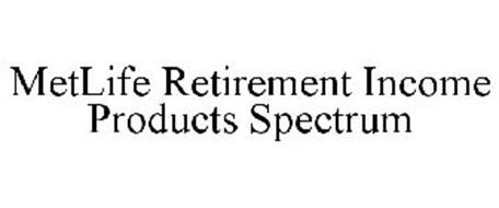 METLIFE RETIREMENT INCOME PRODUCTS SPECTRUM
